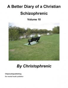 A Better Diary of a Christian Schizophrenic